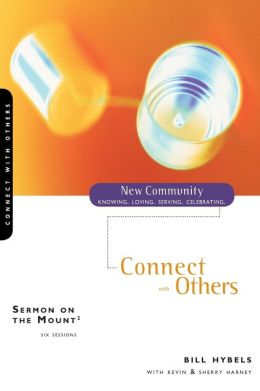 Sermon on the Mount: Connect with Others