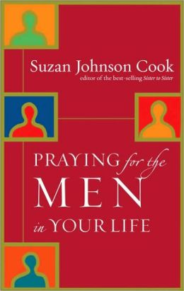 Praying for the Men in Your Life