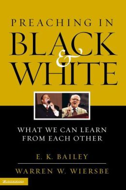 Preaching in Black and White: What We Can Learn from Each Other