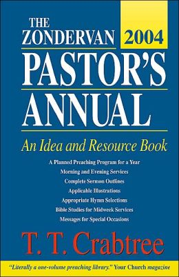 The Zondervan 2004 Pastor's Annual: An Idea and Resource Book