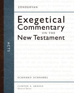 Acts: Zondervan Exegetical Commentary on the New Testament