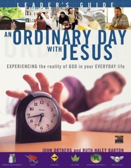 An Ordinary Day with Jesus Leader's Guide