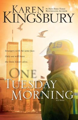 One Tuesday Morning (9/11 Series #1)