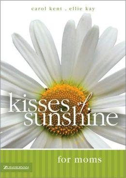Kisses of Sunshine for Moms