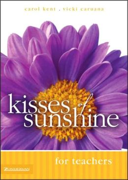 Kisses of Sunshine for Teachers