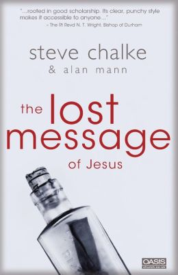 The Lost Message of Jesus