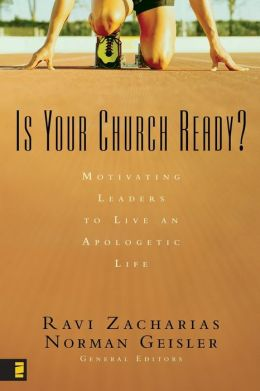 Is Your Church Ready?: Motivating Leaders to Live an Apologetic Life
