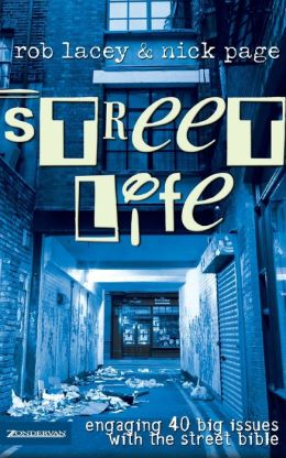 Street Life: Engaging 40 Big Issues with the street Bible