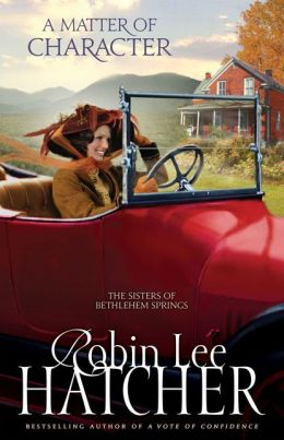 A Matter of Character (Sisters of Bethlehem Springs Series #3)