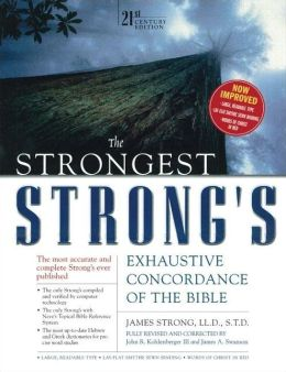 The Strongest Strong's Exhaustive Concordance