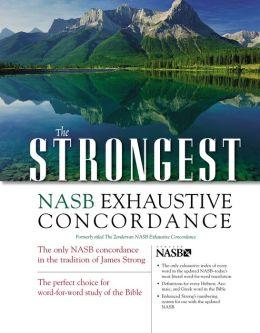 The Strongest NASB Exhaustive Concordance