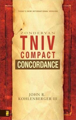 The Zondervan TNIV Compact Concordance