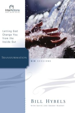 Transformation: Letting God Change You from the Inside Out
