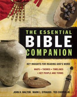 The Essential Bible Companion: Key Insights for Reading God's Word