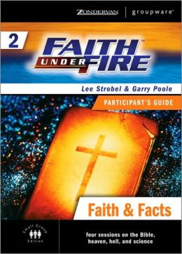 Faith under Fire 2: Faith and Facts Participant's Guide