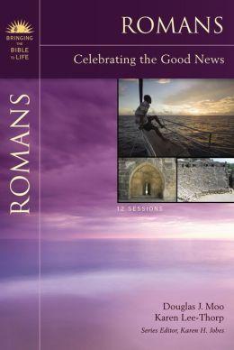 Romans: Celebrating the Good News