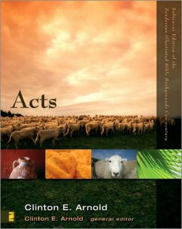 Acts: Zondervan Illustrated Bible Backgrounds Commentary