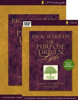The Purpose Driven Life Curriculum Kit: A Six-Session Video-Based Study for Groups or Individuals