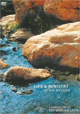 Life and Ministry of the Messiah (Faith Lessons, Vol. 3): Eight Faith Lessons