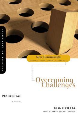 Nehemiah: Overcoming Challenges