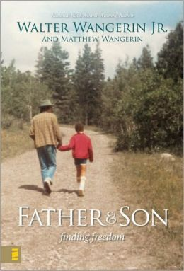 Father and Son: Finding Freedom