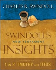 Swindoll's New Testament Insights on 1 and 2 Timothy, Titus