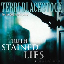 Truth Stained Lies: Moonlighter Series, Book 1