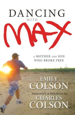 Dancing with Max: A Mother and Son Who Broke Free