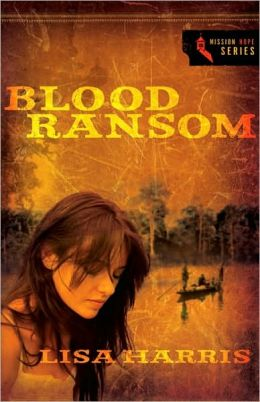 Blood Ransom (Mission Hope Series #1)