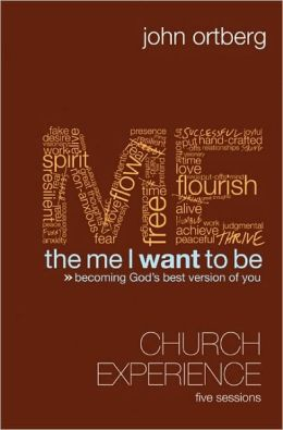 The Me I Want to Be Curriculum Kit: Becoming God's Best Version of You [With Participants Guide and DVD]