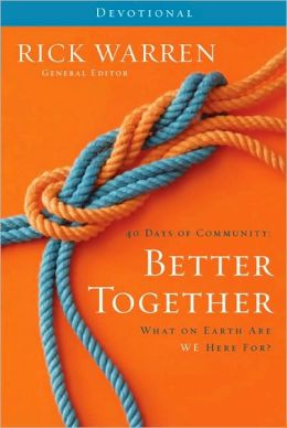 Better Together Devotional: What On Earth Are We Here For?