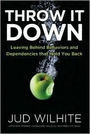 Throw It Down: Leaving Behind Behaviors and Dependencies That Hold You Back