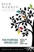 Book Cover Image. Title: The Purpose Driven Life:  What on Earth Am I Here For?, Author: Rick Warren