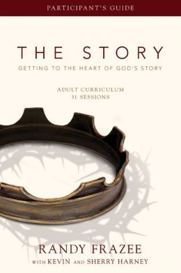 The Story: Getting to the Heart of God's Story - Adult Curriculum, 31 Sessions