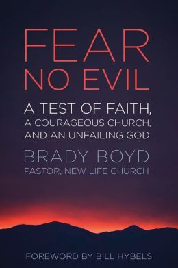 Fear No Evil: A Test of Faith, a Courageous Church, and an Unfailing God