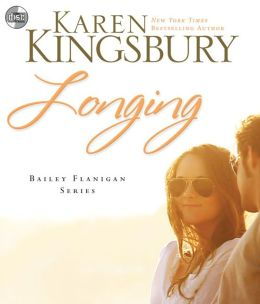 Longing (Bailey Flanigan Series #3)
