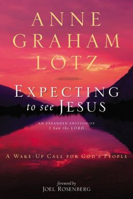 Expecting to See Jesus: A Wake-Up Call for God's People