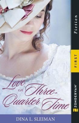 Love in Three-Quarter Time