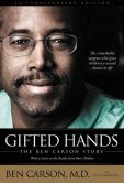 Ben Carson, M.D. - Gifted Hands 20th Anniversary Edition: The Ben Carson Story