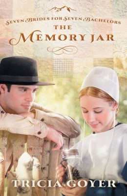The Memory Jar (Seven Brides for Seven Bachelors Series #1)