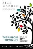 Book Cover Image. Title: The Purpose Driven Life:  What on Earth Am I Here For?, Author: Zondervan