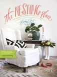 Book Cover Image. Title: The Nesting Place:  It Doesn't Have to Be Perfect to Be Beautiful, Author: Myquillyn Smith