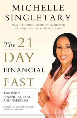 The 21-Day Financial Fast: Your Path to Financial Peace and Freedom