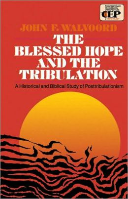 Blessed Hope and the Tribulation