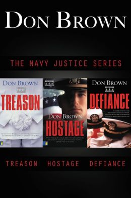The Navy Justice Collection: Treason, Hostage, Defiance