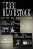 Book Cover Image. Title: The Restoration Collection:  Last Light, Night Light, True Light, Dawn's Light, Author: Terri Blackstock