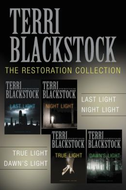 The Restoration Collection: Last Light, Night Light, True Light, Dawn's Light