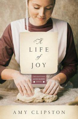 A Life of Joy: A Novel
