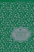 Book Cover Image. Title: A Shepherd Looks at Psalm 23, Author: W. Phillip Keller