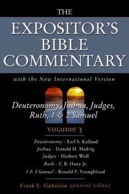 Expositor's Bible Commentary: Deuteronomy-2 Samuel